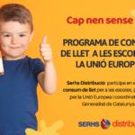 Serhs Distribució participa en el programa de consum de llet a les escoles de la U.E.